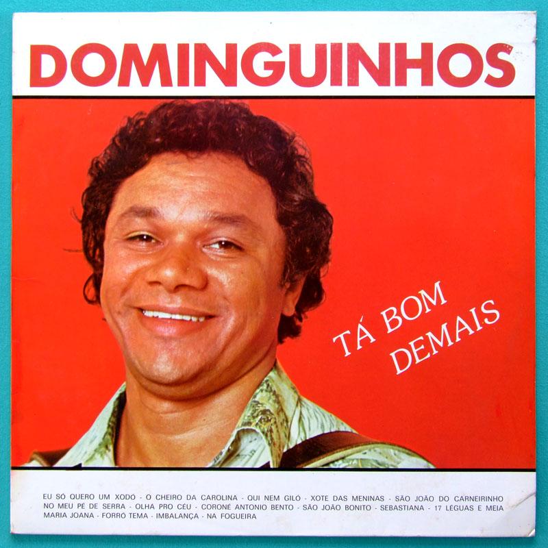 LP DOMINGUINHOS TA BOM DEMAIS 1986 FOLK REGIONAL BRAZIL
