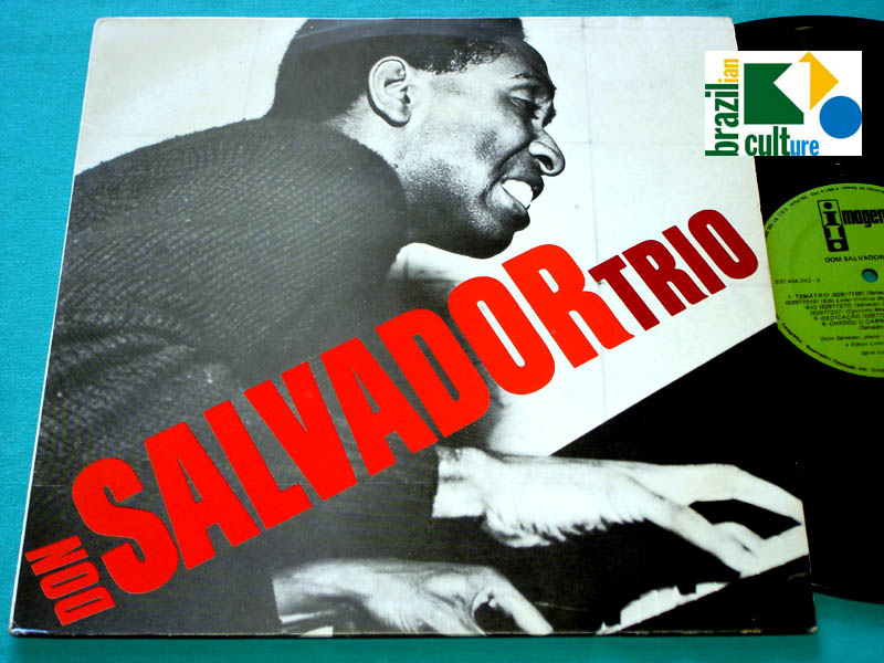LP DOM SALVADOR TRIO BOSSA JAZZ GROOVE 1967 / 1986 2nd EDITION NEAR MINT BRAZIL
