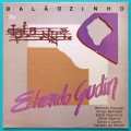 LP EDUARDO GUDIN BALAOZINHO HERMETO PASCOAL ARRIGO BARNABE FOLK JAZZ BRAZIL