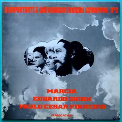 LP PAULO CESAR PINHEIRO EDUARDO GUDIN MARCIA O IMPORTANTE E QUE A NOSSA...Nº 2 1976 BRAZIL