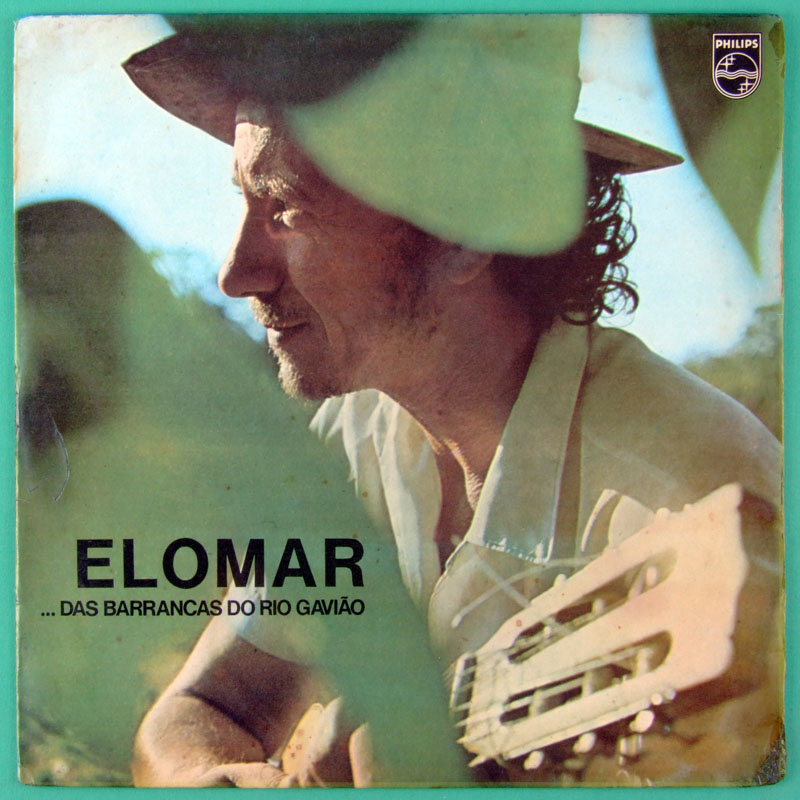 LP ELOMAR DAS BARRANCAS DO RIO GAVIAO DEBUT ORIGINAL PHILIPS 1973 BRAZIL