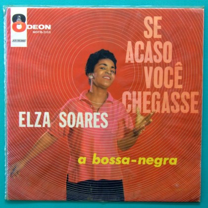 LP ELZA SOARES SE ACASO VOCE CHEGASSE A BOSSA NEGRA 1960 BRAZIL