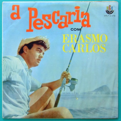 LP ERASMO CARLOS A PESCARIA COM 1965 ROCK PSYCH BEAT BRAZIL