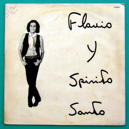LP FLAVIO Y SPIRITO SANTO PSYCH ROCK PRIVATE FOLK BRAZIL