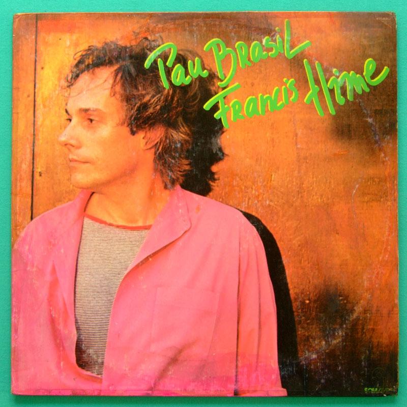 LP FRANCIS HIME PAU BRASIL 1982 JAZZ BOSSA NOVA FOLK BRAZIL