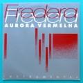 LP FREDERA FREDERIKO AURORA VERMELHA SOM IMAGINÁRIO INSTRUMENTAL ROCK JAZZ BRAZIL