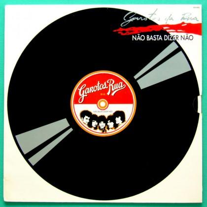 LP GAROTOS DA RUA NAO BASTA DIZER NAO 1988 ROCK PSYCH BRAZIL