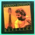 LP GERALDO AZEVEDO BEREKEKE 1979 FOLK REGIONAL NORTHEASTERN BRAZIL