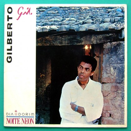 LP GILBERTO GIL DIA DORIM NOITE NEON 1985 PSYCH BOSSA BRAZIL
