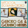 LP GILBERTO GIL E GERMANO MATHIAS ANTOLOGIA DO SAMBA CHORO BRASIL