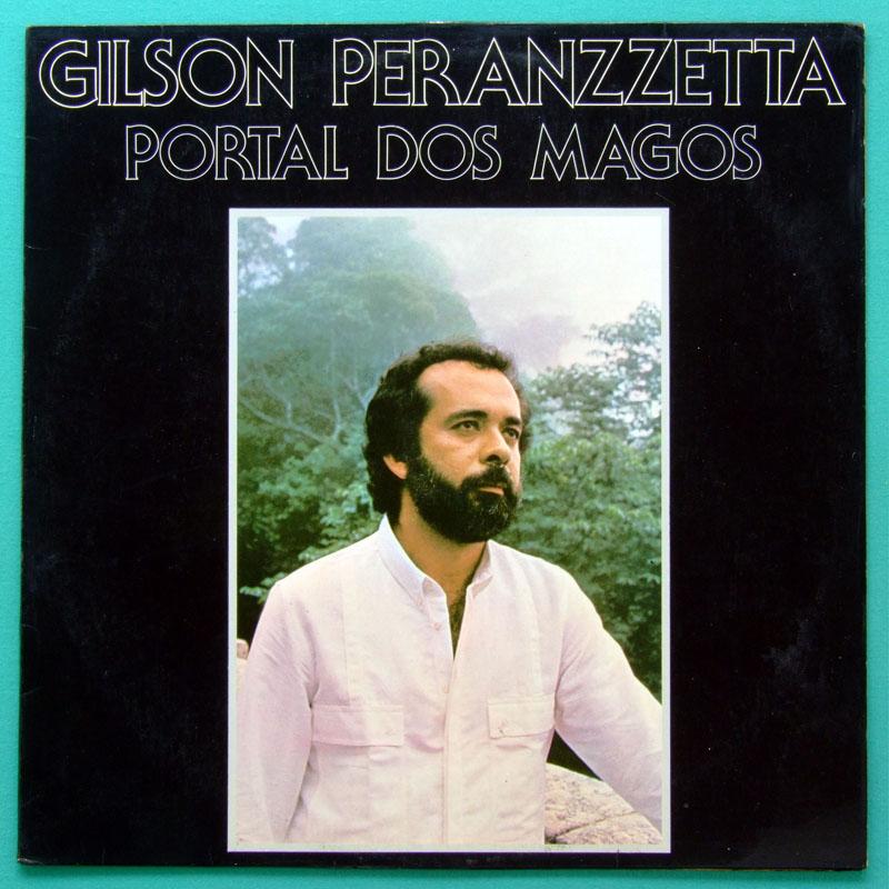 LP GILSON PERANZZETTA PORTAL DOS MAGOS 1985 FUSION JAZZ BOSSA BRAZIL