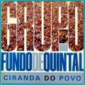 LP GRUPO FUNDO DE QUINTAL CIRANDA DO POVO 1989 SAMBA ROOTS CHORO BRAZIL