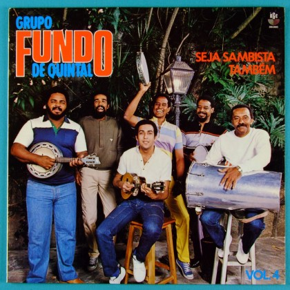 LP GRUPO FUNDO DE QUINTAL SEJA SAMBISTA TAMBEM 1984 BRAZIL