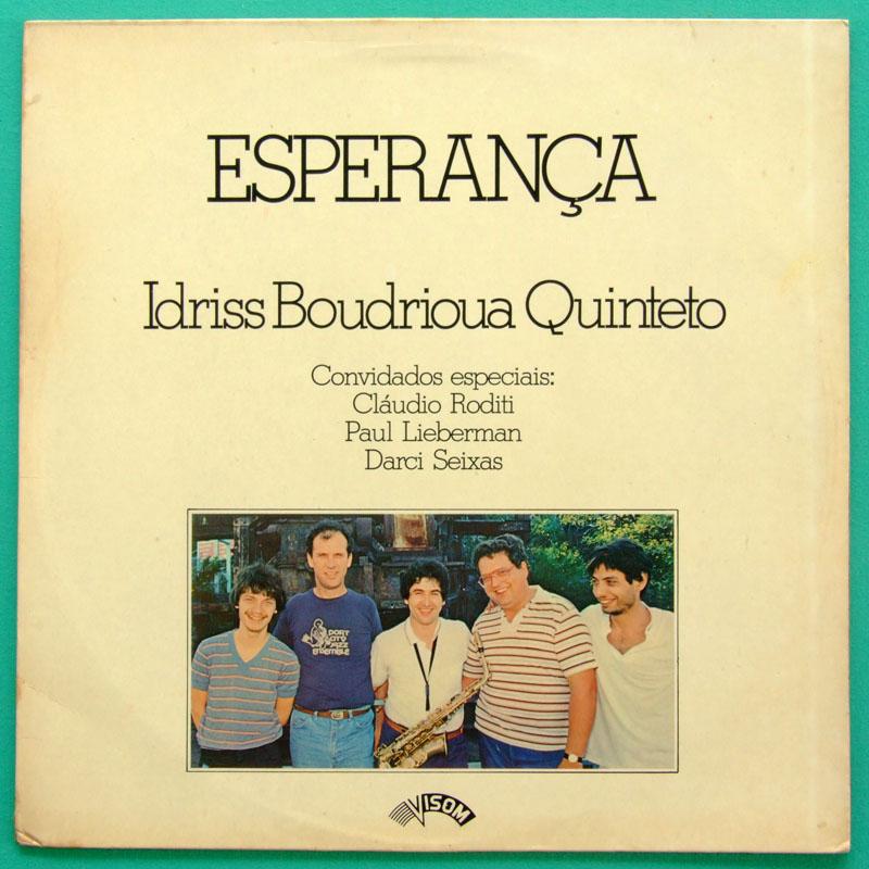 LP IDRISS BOUDRIOUA QUINTETO ESPERANCA 1985 JAZZ BRAZIL