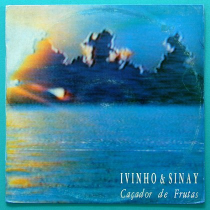 LP IVINHO & SINAY CACADOR DE FRUTAS 1988 DESBUNDE EXP OBSCURE AVE SANGRIA NORTHEASTERN PSYCH BRAZIL