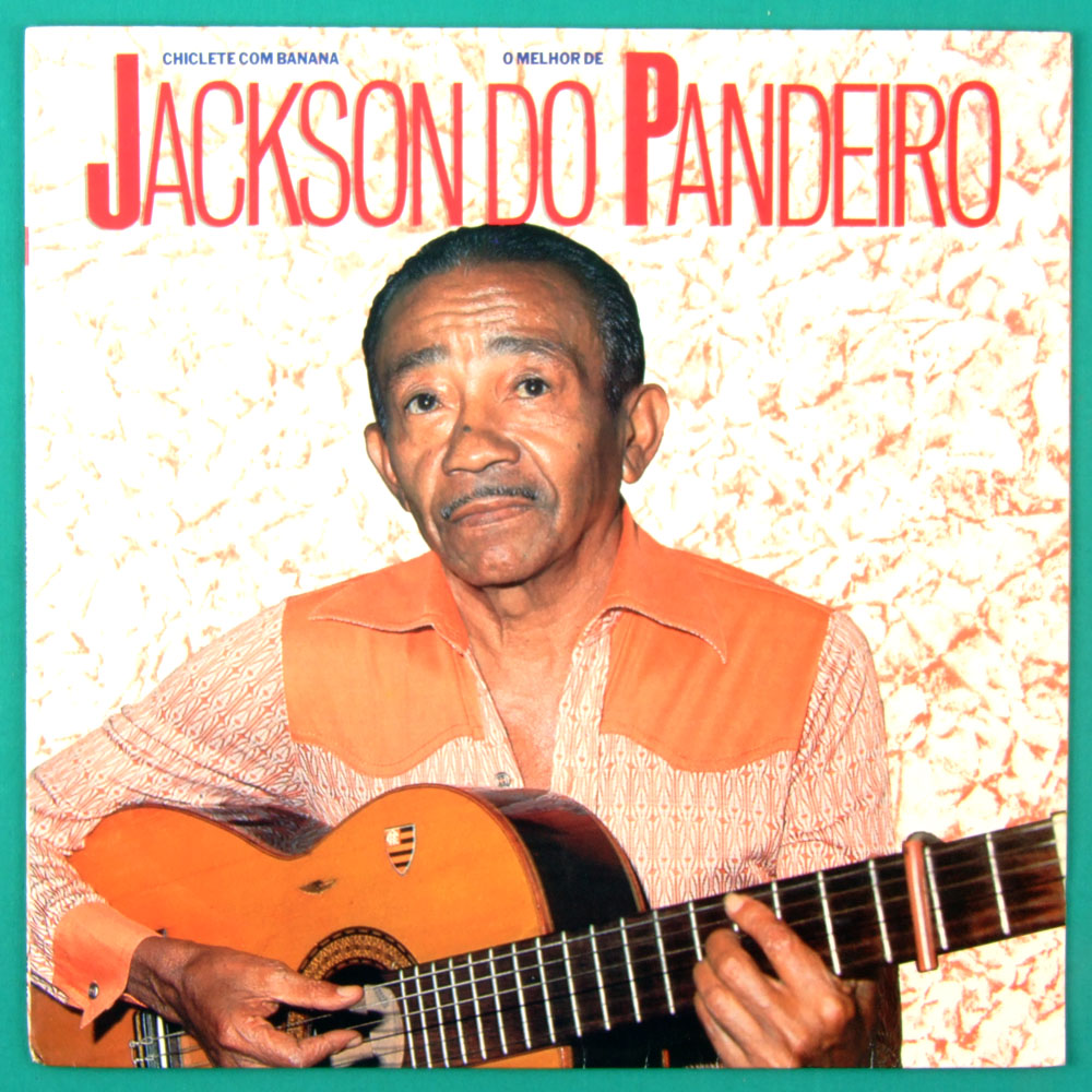 LP JACKSON DO PANDEIRO CHICLETE COM BANANA 1989 FORRO BRAZIL