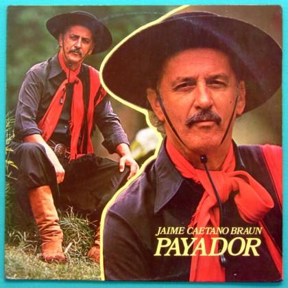 LP JAIME CAETANO BRAUN PAYADOR 1983 REGIONAL FOLK BRAZIL