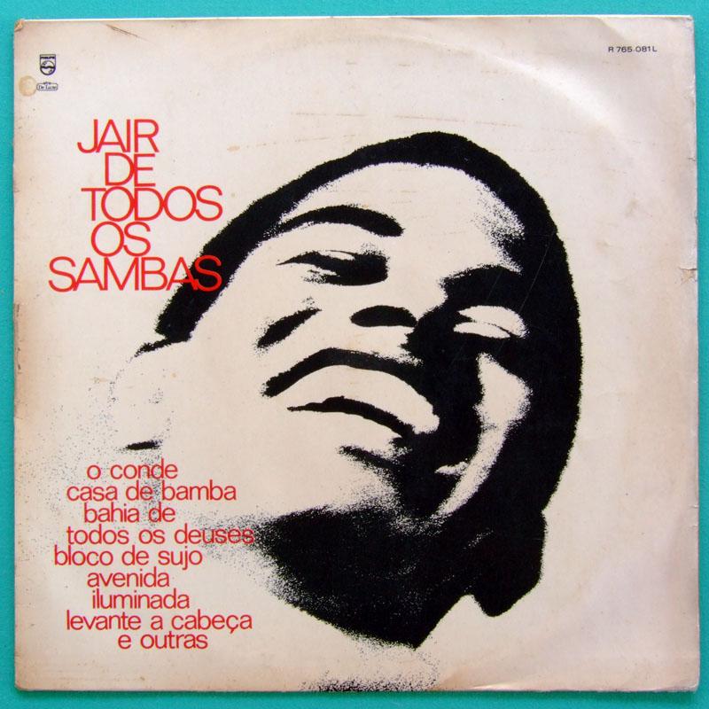 LP JAIR RODRIGUES DE TODOS OS 1969 BOSSA CHORO SAMBA  BRAZIL
