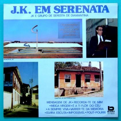 LP JK GRUPO DE SERESTA DE DIAMANTINA JUSCELINO KUBITSCHEK MINAS FOLK BRAZIL