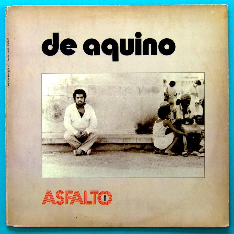 LP JOAO DE AQUINO ASFALTO 1980 SAMBA BOSSA AFRO FOLK BRASIL