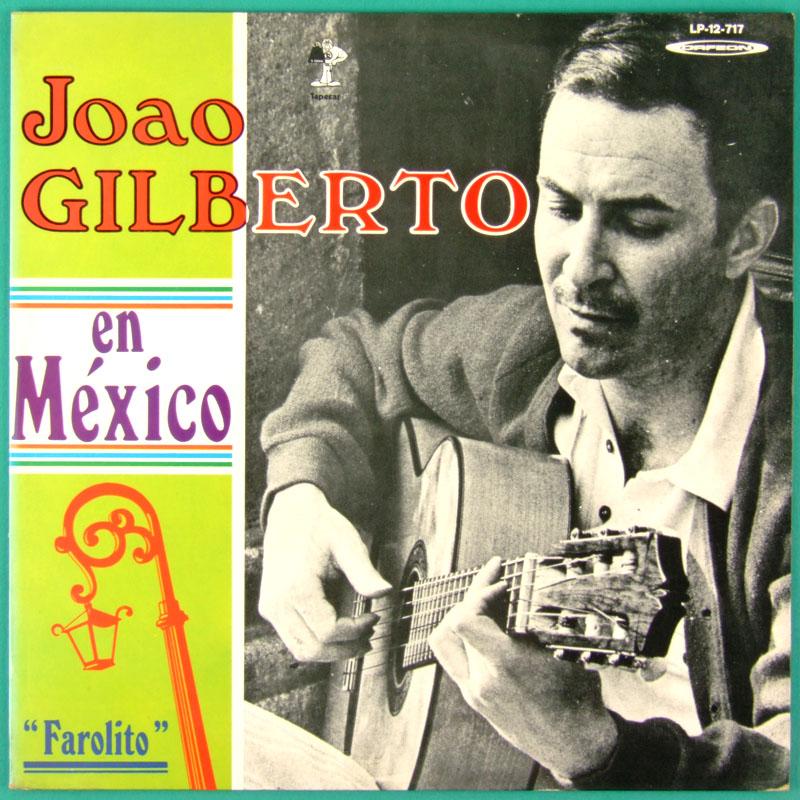 LP JOAO GILBERTO EN MEXICO FAROLITO BOSSA JAZZ SAMBA FOLK RARE NEAR MINT BRAZIL