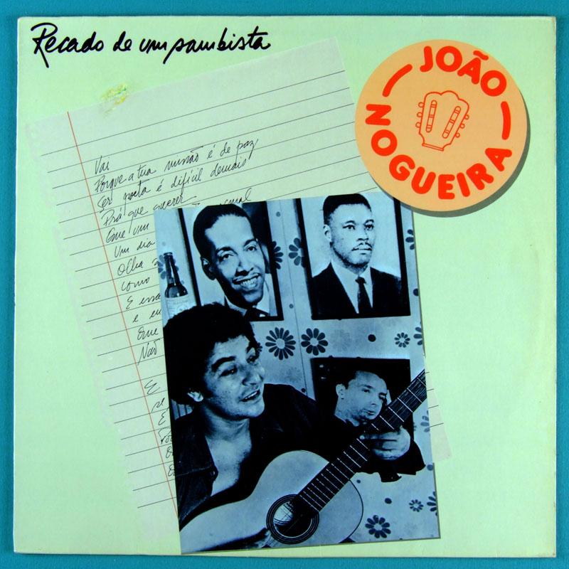 LP JOAO NOGUEIRA RECADO DE UM SAMBISTA 1985 SAMBA FOLK BRASIL