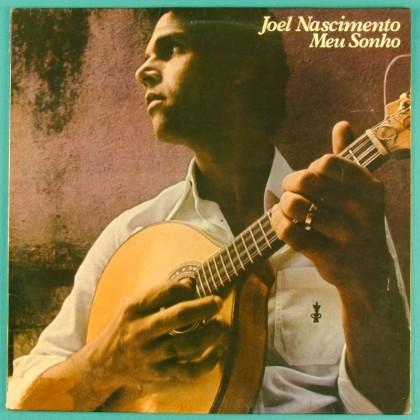 LP JOEL NASCIMENTO MEU SONHO 1978 SAMBA ROOTS CHORO BRAZIL