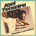 LP JOEL TEIXEIRA QUANDO O SOL BRILHAR 1980 FOLK SAMBA BRASIL