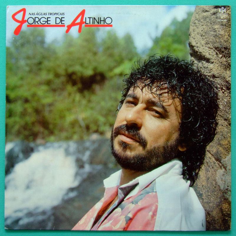 LP JORGE DE ALTINHO NAS AGUAS TROPICAIS 1992 FOLK BRAZIL