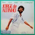 LP JORGE DE ALTINHO NEM QUE PARE O CORACAO 1985 FOLK  BRAZIL