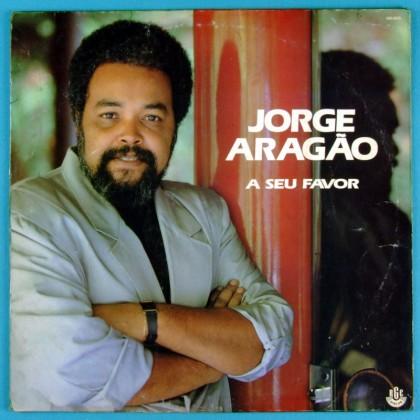 LP JORGE ARAGAO A SEU FAVOR 1990 SAMBA CHORO FOLK BRAZIL