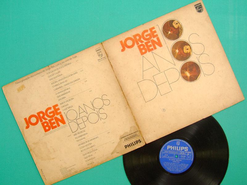 LP JORGE BEN 10 ANOS DEPOIS 1973 FUNK SAMBA SOUL JAZZ BRAZIL