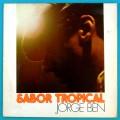 LP JORGE BEN BENJOR SABOR TROPICAL 1979 FUNK SOUL BRASIL