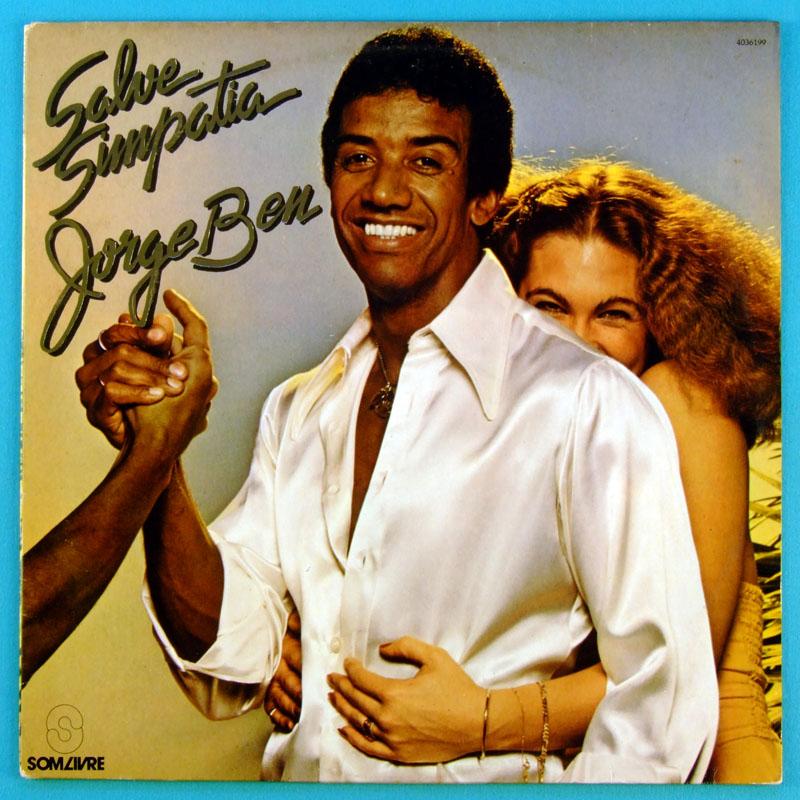 LP JORGE BEN BENJOR SALVE SIMPATIA 1979 FUNK SAMBA BRAZIL