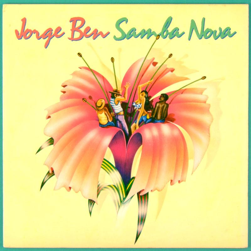 LP JORGE BEN BENJOR SAMBA NOVA 1976 SOUL BOSSA GROOVE FUNK RARE BRAZIL USA