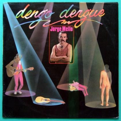 LP JORGE MELLO DENGO DENGUE 1981 SOUL FUNK FOLK BRAZIL