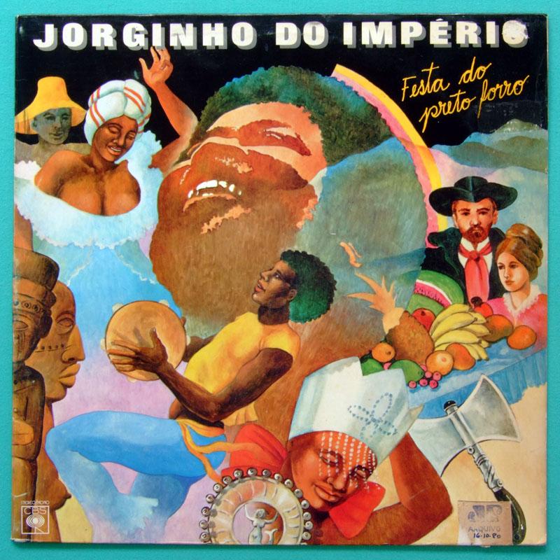 LP JORGINHO DO IMPERIO FESTA DO PRETO FORRO 1980 SAMBA BRASIL
