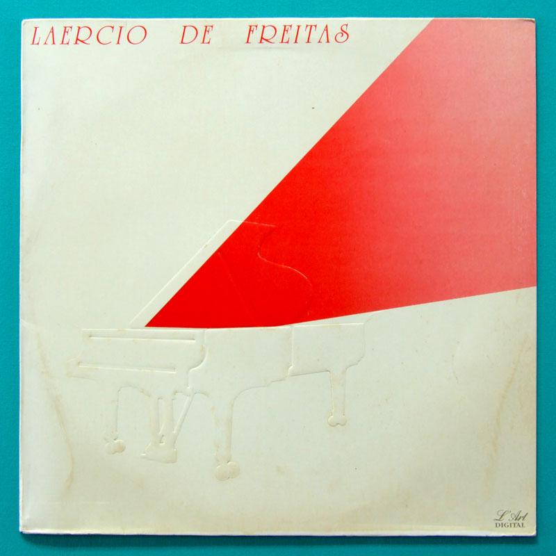 LP LAERCIO DE FREITAS TERNA SAUDADE 1988 INSTRUMENTAL BRAZIL