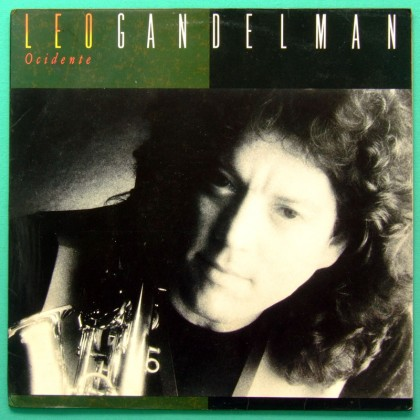 LP LEO GANDELMAN OCIDENTE 1988 BOSSA NOVA FOLK JAZZ BRAZIL