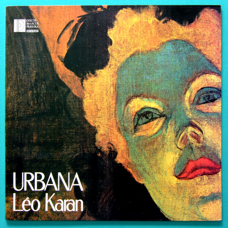 LP LEO KARAN URBANA 1976  SAMBA GROOVE CHORO FOLK JAZZ BRAZIL