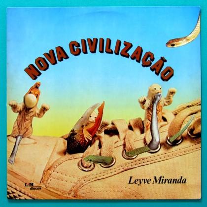 LP LEYVE MIRANDA NOVA CIVILIZACAO JAZZ BOSSA INSTRUMENTAL BRAZIL