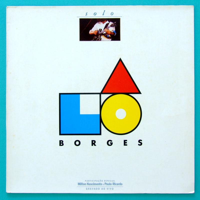 LP LO BORGES SOLO 1987 MINAS FOLK JAZZY REGIONAL BRAZIL