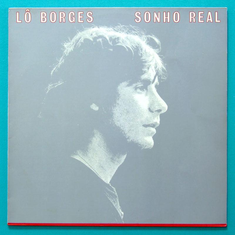 LP LO BORGES SONHO REAL 1984 MINAS FOLK JAZZ BRAZIL
