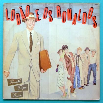 LP LOBAO E OS RONALDOS 1984 GROOVE POP FOLK ROCK BRAZIL