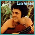 LP LUIZ AYRAO AMIGOS 1979 SAMBA SOUL FUNK FOLK BOSSA BRAZIL