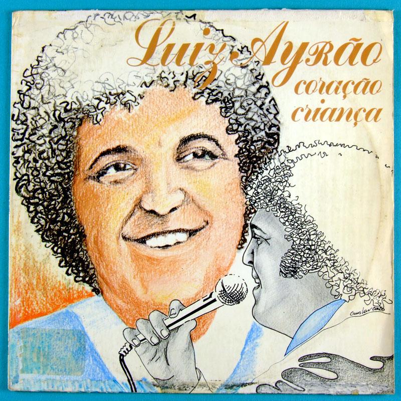 LP LUIZ AYRAO CORACAO CRIANCA 1981 SOUL SAMBA FOLK BRAZIL
