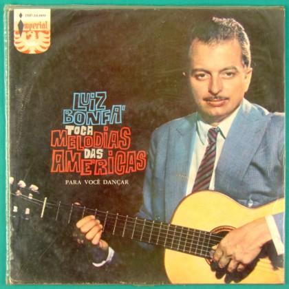 LP LUIZ BONFA  MELODIAS DAS AMERICAS 1958 SAMBA BOSSA BRAZIL