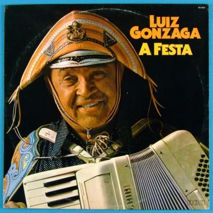 LP LUIZ GONZAGA A FESTA 1981 FOLK REGIONAL BAIAO XOTE BRAZIL