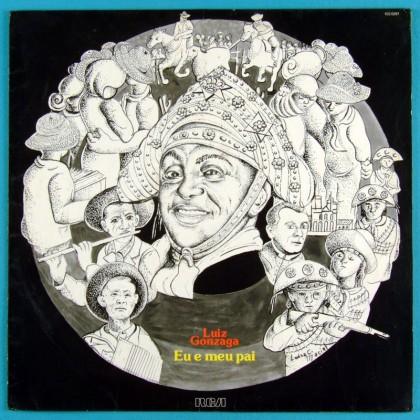LP LUIZ GONZAGA EU E MEU PAI 1979 REGIONAL BAIAO XOTE BRAZIL
