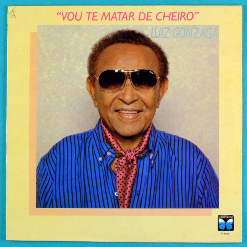 LP LUIZ GONZAGA VOU TE MATAR DE CHEIRO 1989 FOLK BRAZIL